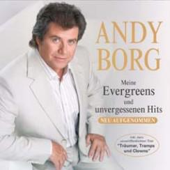 Andy Borg: Meine Evergreens & unvergessenen Hits 2CD