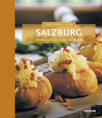 traditionelle küche salzburg kochbuch / kochbücher / bücher ... - österreichische Küche Kochbuch