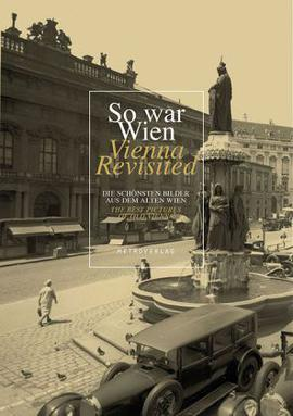 So war Wien Vienna Revisited